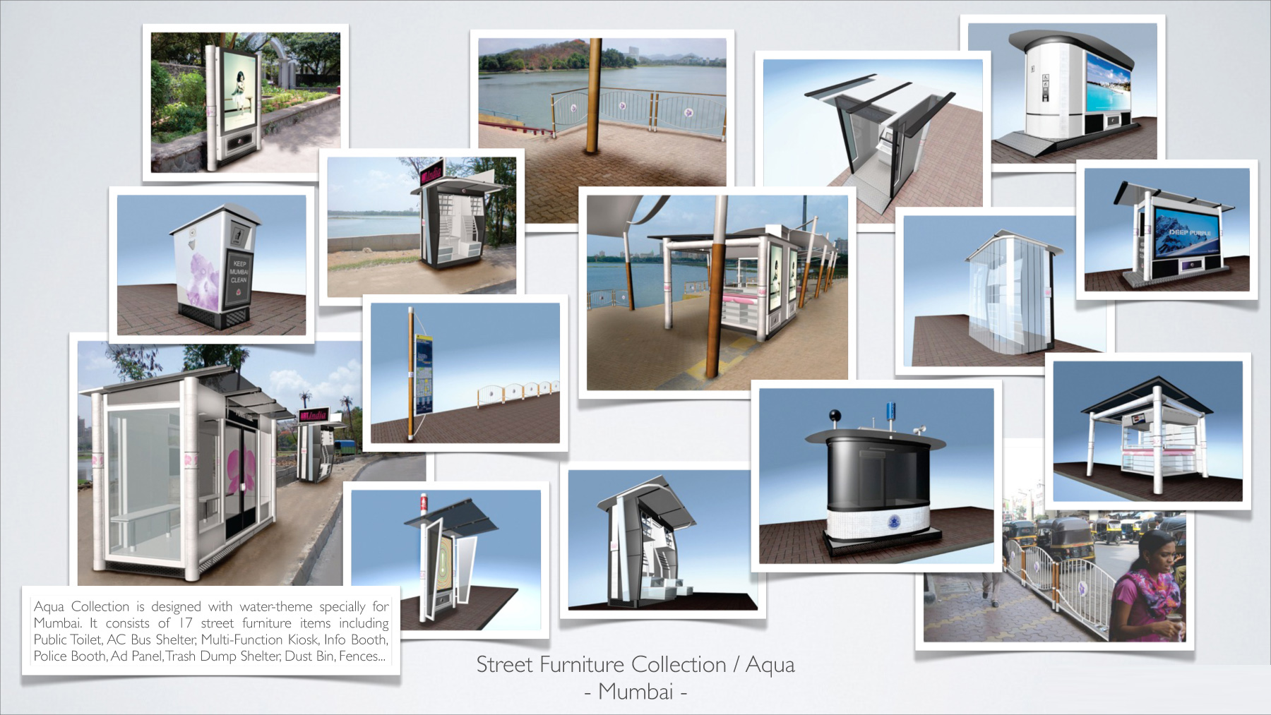 Awarded Complete set of Urban / Street Furniture Collection Design for  Mumbai, India